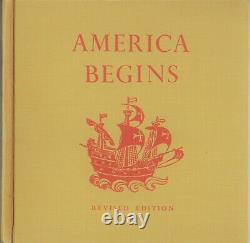 America Begins by Alice Dalgliesh, Story of the Finding the New World Revised