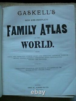 GASKELL'S NEW & COMPLETE ATLAS OF THE WORLD. Boston Geo. V. Jones & Co, 1886