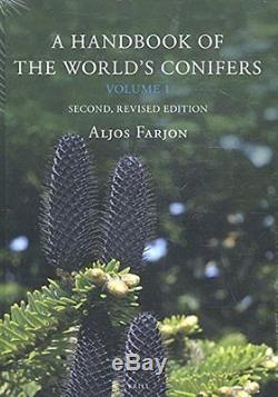 NEW A Handbook of the World's Conifers (2 Vols.) Revised and Updated Edition