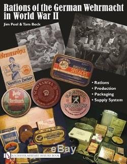 NEW Rations of the German Wehrmacht in World War II by Jim Pool