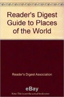 Reader's Digest Guide to Places of the World New Book Reader's Digest Associat