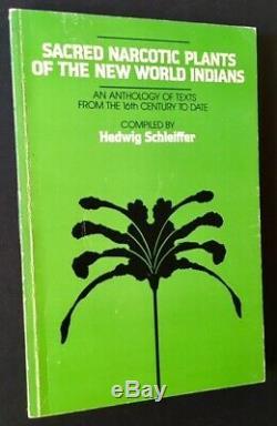 Hedwig Schleiffer / Sacred Plantes Stupéfiants Du Nouveau Monde Indiens Un 1er 1973