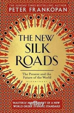 Les Nouvelles Routes De La Soie Le __gvirt_np_nn_nnps<__ Présent Et L'avenir Du Monde Par Frankopan, Peter La