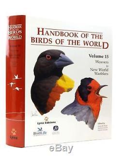 Manuel Des Oiseaux Du Monde Volume 15 Des Tissus Au Nouveau Monde Warblers