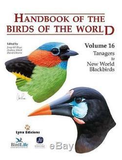 Manuel Des Oiseaux Du Monde, Volume 16 Tanagers Aux Nouveaux Merles Noirs