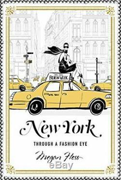 New York, Guide Des Villes De Mode Du Monde Par Megan Hess Book