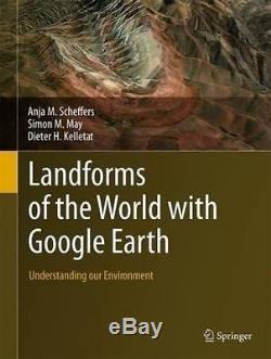 Nouveaux Reliefs Du Monde Avec Google Earth Comprendre Notre Environnement