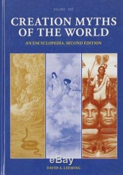 Nouvelle Mythes Du Monde De La Création 2 Volumes Une Encyclopédie, 2e Édition