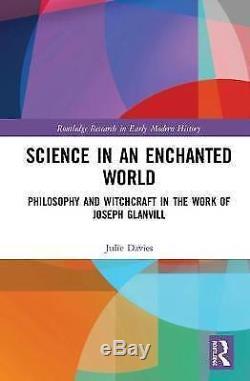 Nouvelle Science Dans Un Monde Enchanté Philosophie Et Sorcellerie Dans L'oeuvre De Jo